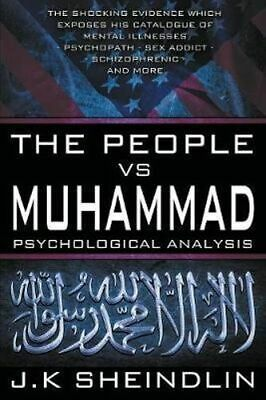 NEW The People Vs Muhammad - Psychological Analysis By J K Sheindlin Paperback