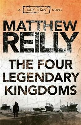 NEW The Four Legendary Kingdoms By Matthew Reilly Paperback Free Shipping