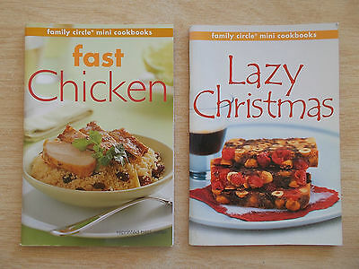 2 x Family Circle S/F Cookbooks~Fast Chicken & Lazy Christmas~2 x 64pp P/B
