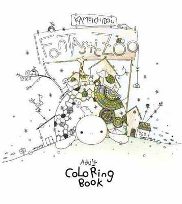 Fantastic Zoo: Adult Coloring Book (Colouring Books) by Kameichido, NEW Book, FR