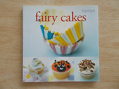 Fairy Cakes~Recipes~Cookbook~Cupcakes~64pp Quarto P/B~2004