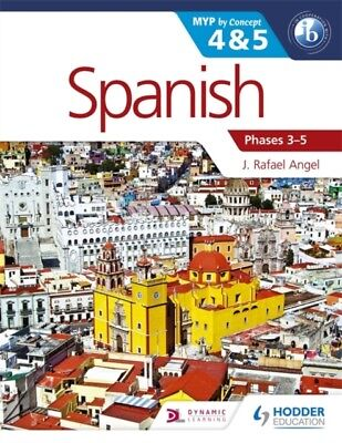 Spanish for the IB MYP 4 & 5 (Phases 3-5): By Concept (Dynamic Le...