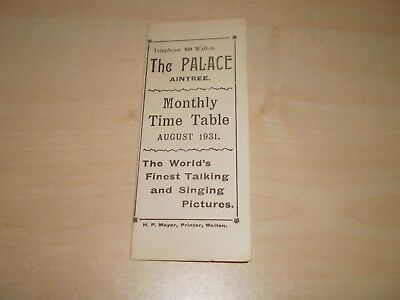 Aug 1931 The Palace Cinema Aintree Liverpool Upcoming Features+Trains Timetables