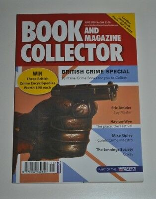 Book Collector # 308 June 2009 - British Crime Special, Jennings George Heath