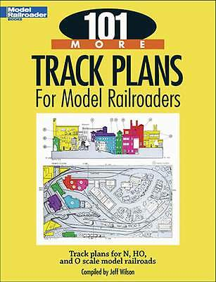 Kalmbach Book 101 More Track Plans For Model Railroaders