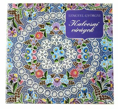 BOOK Hungarian Folk Embroidery Kalocsa ethnic pattern floral lace doily costume