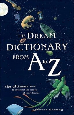 The Dream Dictionary from A to Z: The Ultimate A-Z to Interpret the Secrets of .