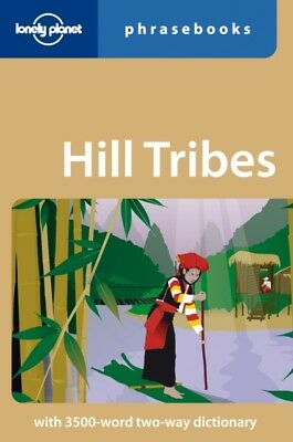 Lonely Planet Hill Tribes Phrasebook (Lonely Planet Phrasebook) (...