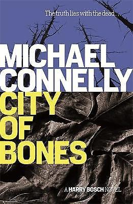 City Of Bones, Connelly, Michael, New