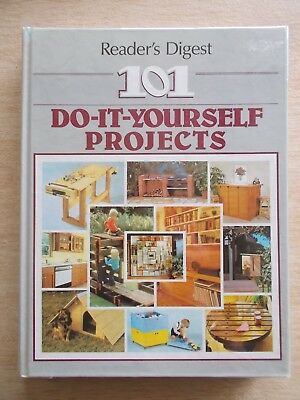 Reader's Digest~101 Do-It-Yourself Projects~Mostly Woodwork~384pp H/B~1986
