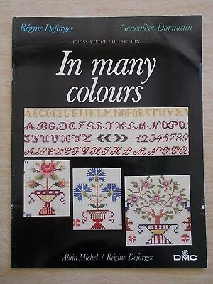 Regine Deforges & Genevieve Dormann~Cross Stitch Collection~In Many Colours