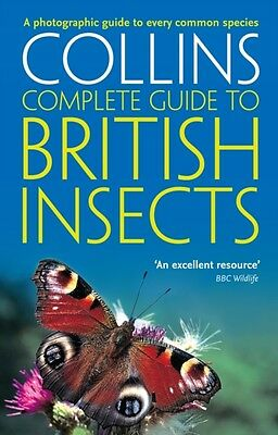 British Insects: A photographic guide to every common species (Co...
