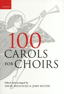 100 Carols for Choirs - Paperback Edition (Oxford University Press)
