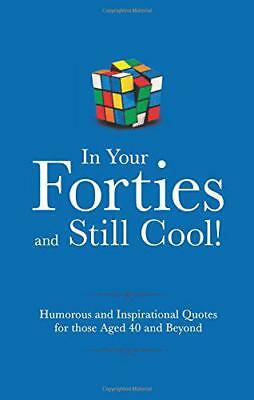 In Your Forties and Still Cool! (Gift Wit) by Adrian Besley | Hardcover Book | 9