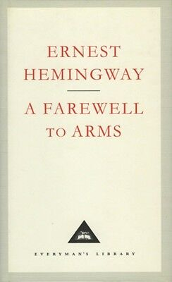 A Farewell To Arms (Everyman's Library Classics) (Hardcover), Hem. 9781857151497