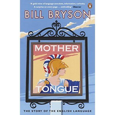 Mother Tongue: The Story of the English Language - Paperback NEW Bryson, Bill 20