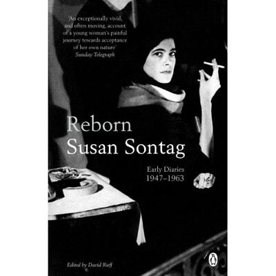 Reborn: Early Diaries 1947-1963 - Paperback NEW Sontag, Susan 2009-10-01