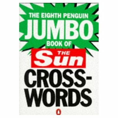 The Eighth Penguin Jumbo Book of The  Sun  Crosswords:  - Paperback NEW _ 1993-0