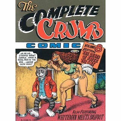 The Death of Fritz the Cat: 8 (The Complete Crumb) - Paperback NEW Crumb, Robert
