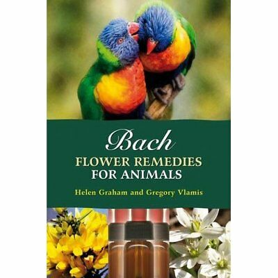 Bach Flower Remedies for Animals - Paperback NEW Graham, Helen 1999-04-26