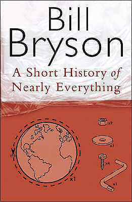 A Short History Of Nearly Everything (Bryson), Bryson, Bill, Very Good Book