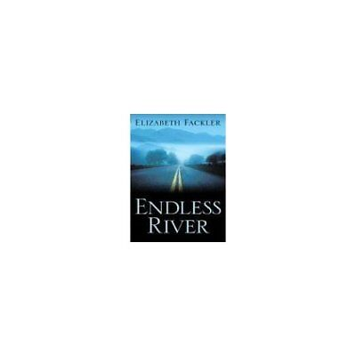 Endless River (Five Star First Edition Mystery) - Hardcover NEW Fackler, Elizab