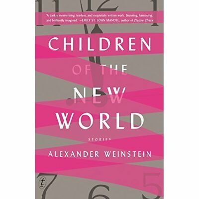 Children of the New World - Paperback NEW Weinstein, Alex 27/04/2017