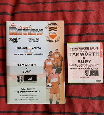 Tamworth v Bury Fa cup 1st round 30th Oct 1999 match programme and ticket.