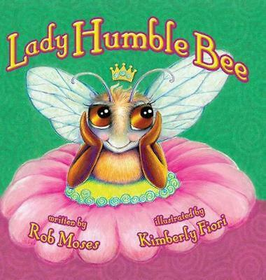 Lady Humble Bee by Rob Moses (English) Hardcover Book Free Shipping!