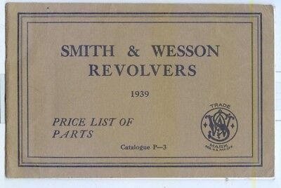 1939 Parts Catalog Smith & Wesson Revolvers