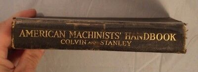 American Machinists Handbook Second Edition 1919, Colvin & Stanley