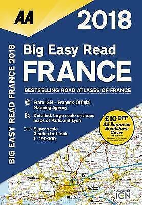 AA Big Easy Read Atlas France: 2018 by AA Publishing (Spiral bound, 2017)