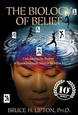 NEW The Biology of Belief By Bruce H Lipton Paperback Free Shipping