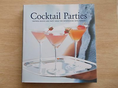 Cocktail Parties~Inspired Recipes & Party Ideas for Entertaining with Friends~HB