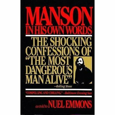 Manson In His Own Words The Shocking Confessions Of The Most
