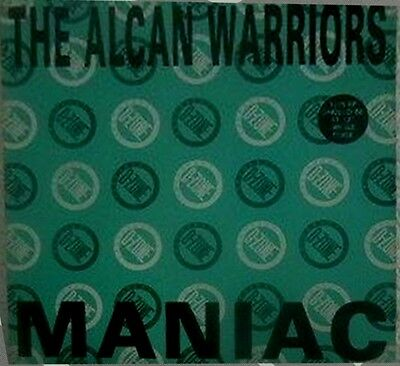 "Alcan Warriors, The ‎/ Maniac (12"")"