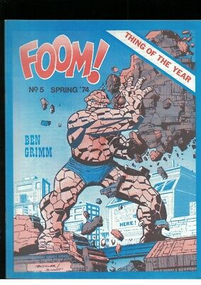 Foom No 5 Spring 1974 Ben Grimm Thing of the Year Cover Fanzine