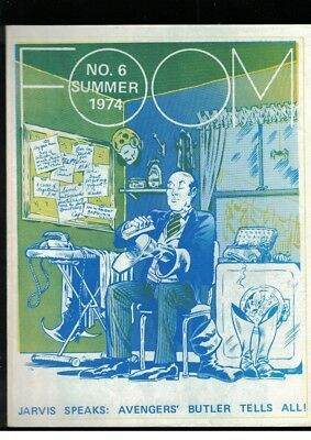 Foom No 6 Summer 1974 Jarvis Speaks: Avengers' Butler Tells All Fanzine