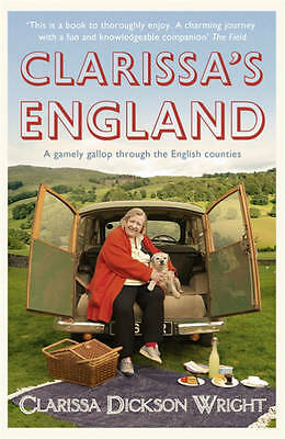 Dickson Wright, Clarissa, Clarissa's England: A gamely gallop through the Englis