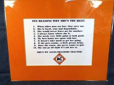 "Allis-Chalmers Tractors - 10 Reasons Why She's The Best -  Matted 8"" X 10"""