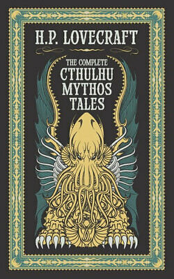 NEW The Complete Cthulhu Mythos Tales By H.P. Lovecraft Hardcover Free Shipping