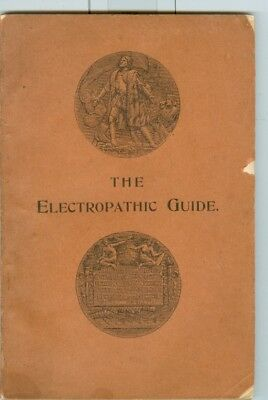 1896 Electropathic Guide, Treatment of the Sick With Electricity