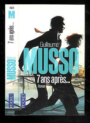 "Guillaume Musso : 7 ans après... - N° 15531 "" Editions Pocket"