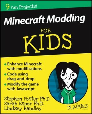 Minecraft Modding For Kids For Dummies (Paperback), Foster, Steph...