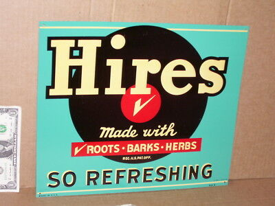 HIRES - Root Beer SIGN -So Refreshing -MADE IN USA -Roots Barks Herbs NOT FADED
