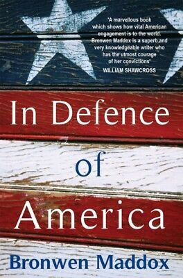 In Defence of America (Paperback), Maddox, Bronwen, 9780715637920
