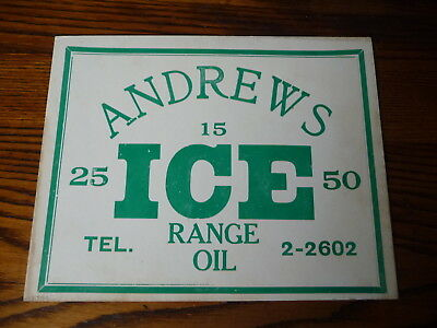 "Vintage Green Cardboard Window Block Ice Sign "" Andrews "" Range Oil  Nh / Mass."
