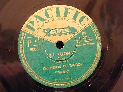 Platte 78 Tours Orchester Pacific Die Paloma Tango Pacific