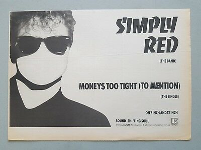 SIMPLY RED MONEYS TOO TIGHT..  original music paper / magazine Advert A4 Size
