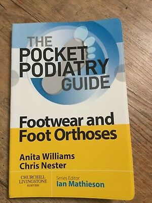 Pocket podiatry guide - Footwear and Foot orthoses - Podiatry Chiropody Health